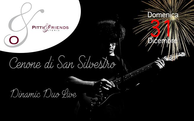 Domenica 31 dicembre – San Silvestro Pitti&Friends